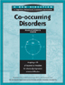 A New Direction: Co-occurring Disorders