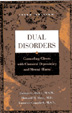 Dual Disorders - 3rd edition